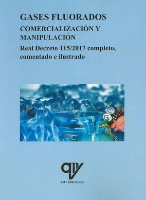 GASES FLUORADOS. COMERCIALIZACIÓN Y MANIPULACIÓN