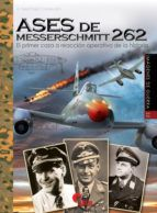 ASES DE MESSERSCHMITT 262