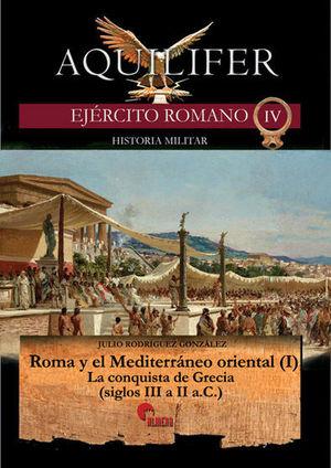 AQUILIFER IV - ROMA Y MEDITERRANEO ORIENTAL (I)