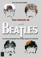 UNA HISTORIA DE LOS BEATLES