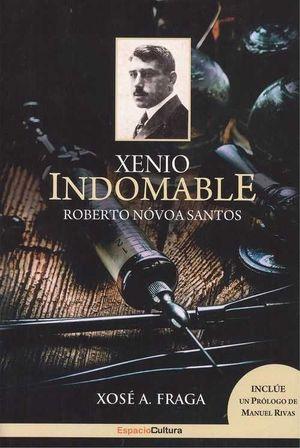 ROBERTO NOVOA SANTOS. XENIO INDOMABLE