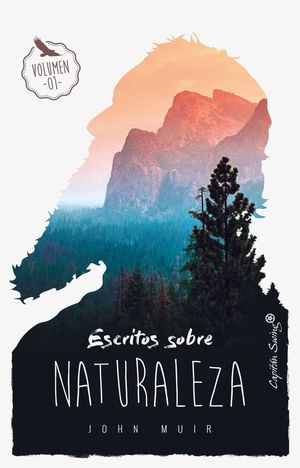 ESCRITOS SOBRE NATURALEZA (VOL. 1)