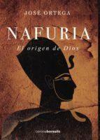 NAFURIA. EL ORIGEN DE DIOS