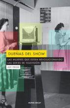 DUEÑAS DEL SHOW