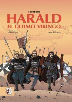 HARALD. EL ÚLTIMO VIKINGO