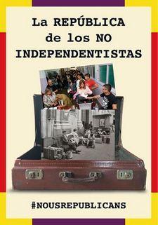 LA REPUBLICA DE LOS NO INDEPENDENTISTAS