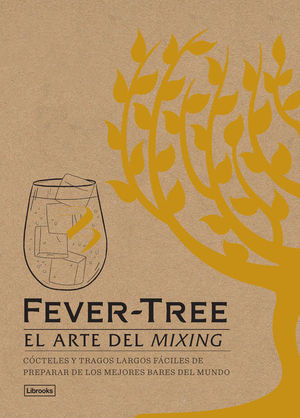 FEVER-TREE. EL ARTE DEL MIXING
