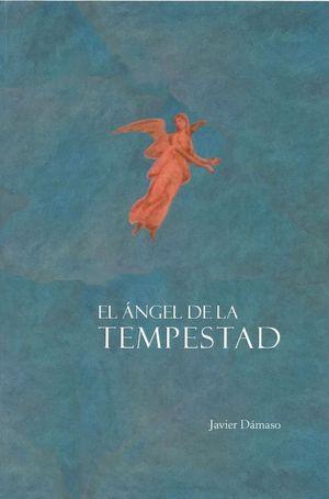 EL ANGEL DE LA TEMPESTAD