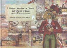 EL ANTIGUO ALMACEN DE DIENTES DEL RATON PEREZ