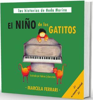 EL NIÑO DE LOS GATITOS (UN CUENTO MUSICAL)