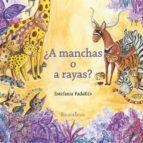 ¿A MANCHAS O A RAYAS?
