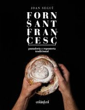 FORN SANT FRANCESC. PANADERIA Y REPOSTERIA TRADICIONAL