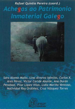 ACHEGAS AO PATRIMONIO INMATERIAL GALEGO