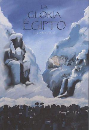 LA GLORIA DE EGIPTO