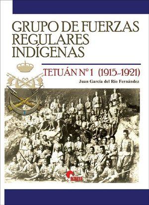 GRUPO FUERZAS REGULARES INDIGENAS: TETUAN N�(1915-1921)