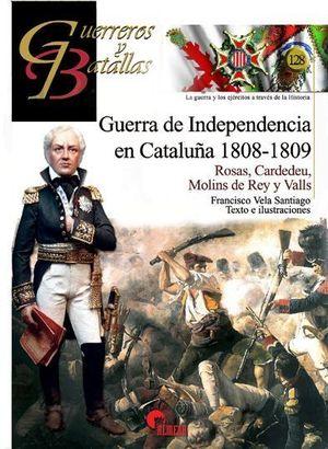 GUERREROS Y BATALLAS 128. GUERRA DE INDEPENDENCIA EN CATALUÑA 1808-1809