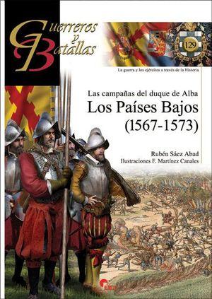GUERREROS Y BATALLAS 129. LOS PAISES BAJOS