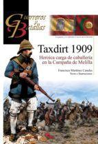 TAXDIRT 1909. HEROICA CARGA DE CABALLERÍA EN LA CAMPAÑA DE MELILLA