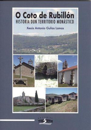 O COTO DE RUBILLÓN. HISTORIA DUN TERRITORIO MONÁSTICO
