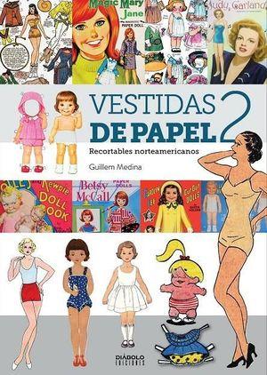 VESTIDAS DE PAPEL II. RECORTABLES NORTEAMERICANOS