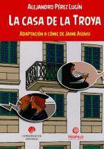 LA CASA DE LA TROYA. ADAPTACION A COMIC DE JAIME ASENSI