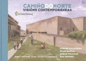 CAMIÑO DO NORTE. VISIONS CONTEMPORANEAS