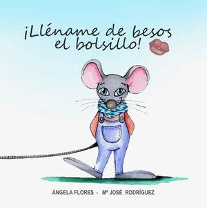 LLÉNAME DE BESOS EL BOLSILLO (TAPA BLANDA ESPAÑA)