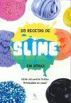 25 RECETAS DE SLIME (SIN BORAX)