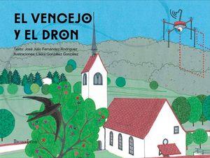 EL VENCEJO Y EL DRON