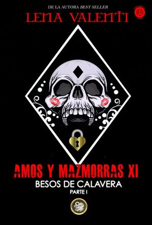 AMOS Y MAZMORRAS XI: BESOS DE CALAVERA