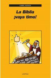 LA BIBLIA ¡VAYA TIMO!