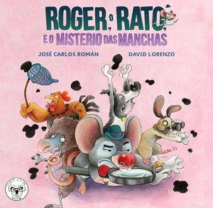 ROGER O RATO E O MISTERIO DAS MANCHAS