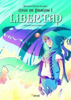 OJOS DE DRAGON I: LIBERTAD