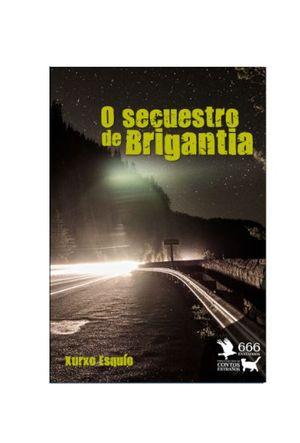 O SECUESTRO DE BRIGANTIA