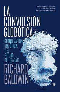 LA CONVULSION GLOBOTICA