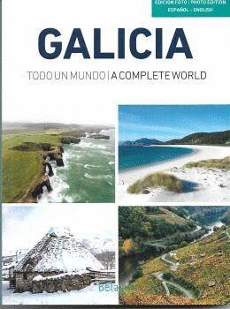 GALICIA. TODO UN MUNDO / A COMPLETE WORLD