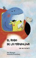 EL ROBO DE LA MANDOLINA (DE LA A A LA Z)