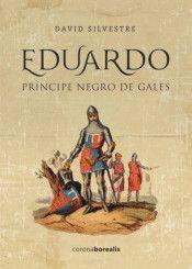 EDUARDO. PRÍNCIPE NEGRO DE GALES