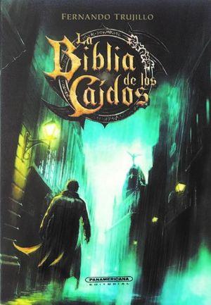 LA BIBLIA DE LOS CAIDOS
