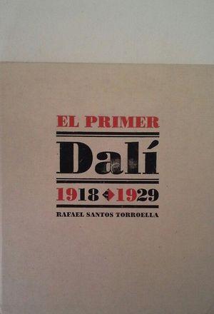 EL PRIMER DALÍ, 1918-1929