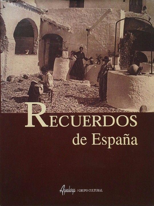 ESPAÑA INÉDITA EN FOTOGRAFÍAS