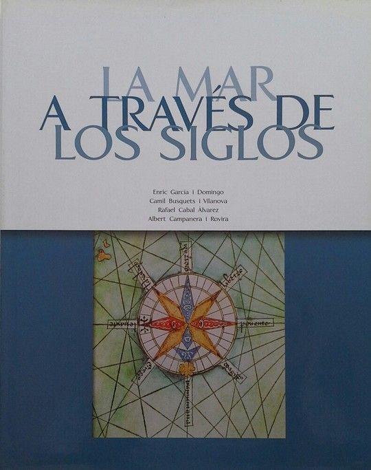 MAR A TRAVES DE LOS SIGLOS, LA