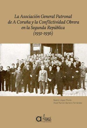 LA ASOCIACIÓN GENERAL PATRONAL DE A CORUÑA Y LA CONFLICTIVIDAD OBRERA EN LA SEGU