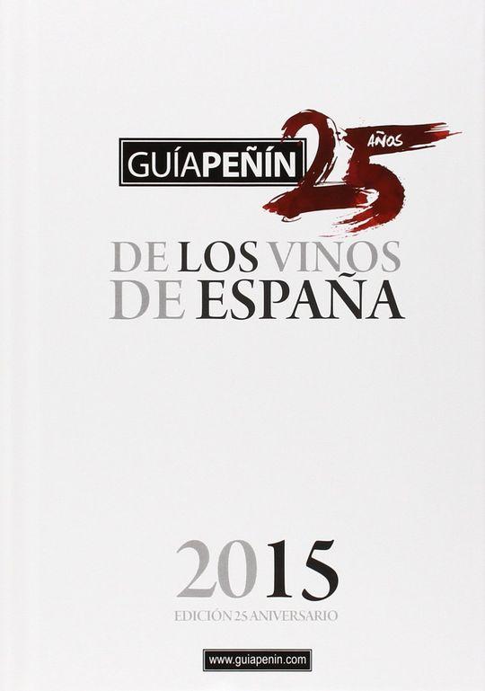 GUÍA PEÑIN DE LOS VINOS DE ESPAÑA 2015