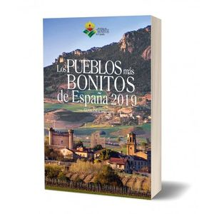 PUEBLOS MAS BONITOS DE ESPAÑA 2019. GUIA OFICIAL