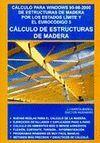 CÁLCULO DE ESTRUCTURAS DE MADERA, CÁLCULO PARA WINDOWS DE ESTRUCTUAS DE MADERA P