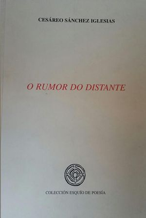 O RUMOR DO DISTANTE