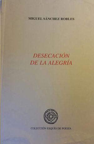 DESECACIÓN DE LA ALEGRÍA