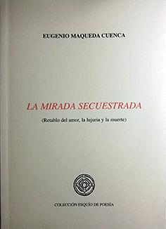 LA MIRADA SECUESTRADA
