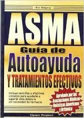 ASMA, GUÍA DE AUTOAYUDA Y TRATAMIENTOS EFECTIVOS